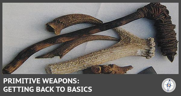 Primitive weapons